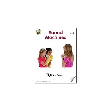 On The Mark Press Sound Machines Lesson Plan Science Workbook, Grade 1 - Grade 3 [eBook]