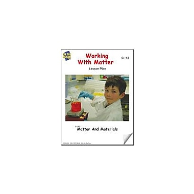 On The Mark Press Working With Matter Lesson Plan Science Workbook, Grade 1 - Grade 3 [eBook]