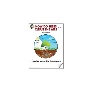 On The Mark Press How Do Trees Clean the Air? Lesson Plan Science Workbook, Grade 6 - Grade 8 [eBook]