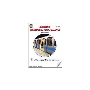 On The Mark Press Alternate Transportation Challenge Lesson Plan Science Workbook, Grade 5 - Grade 8 [eBook]