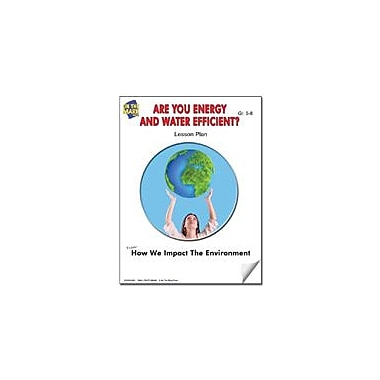 On The Mark Press Are You Energy and Water Efficient? Lesson Plan Science Workbook, Grade 6 - Grade 8 [eBook]
