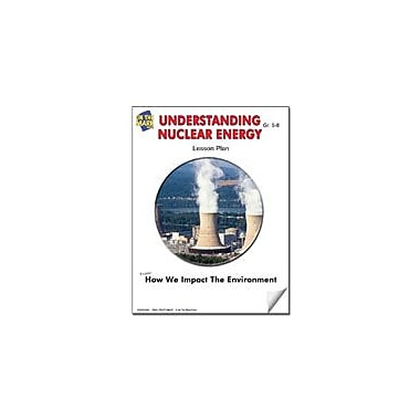 On The Mark Press Understanding Nuclear Energy Lesson Plan Science Workbook, Grade 7 - Grade 8 [eBook]
