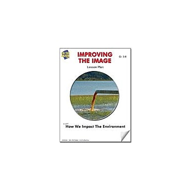 On The Mark Press Improving the Image Lesson Plan Science Workbook, Grade 5 - Grade 6 [eBook]