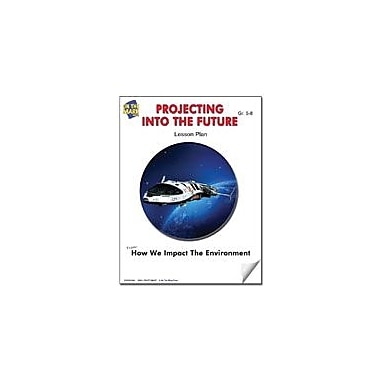 On The Mark Press Projecting Into the Future Lesson Plan Science Workbook, Grade 5 - Grade 8 [eBook]