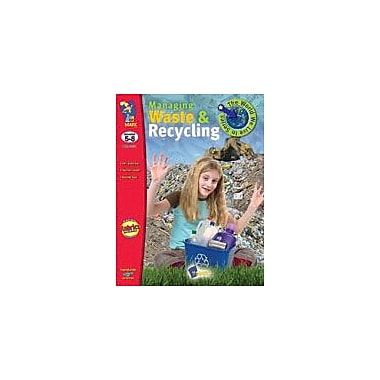 On The Mark Press Managing Waste and Recycling Science Workbook, Grade 5 - Grade 8 [eBook]