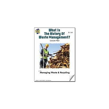 On The Mark Press What Is the History of Waste Management? Lesson Plan Science Workbook, Grade 5 - Grade 8 [eBook]