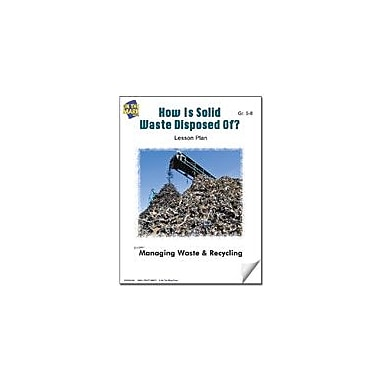 On The Mark Press How Is Solid Waste Disposed Of? Lesson Plan Science Workbook, Grade 5 - Grade 8 [eBook]