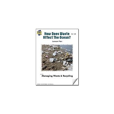 On The Mark Press How Does Waste Affect the Ocean? Lesson Plan Science Workbook, Grade 5 - Grade 8 [eBook]
