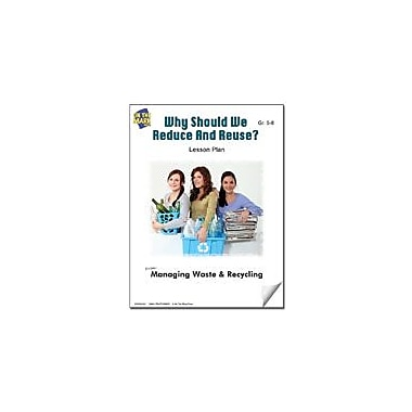 On The Mark Press Why Should We Reduce and Reuse? Lesson Plan Science Workbook, Grade 5 - Grade 8 [eBook]