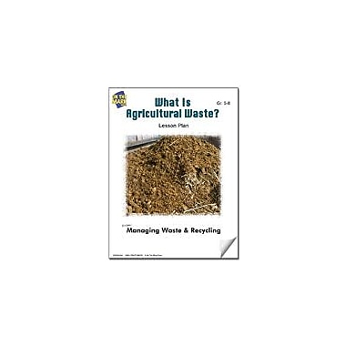 On The Mark Press What Is Agricultural Waste? Lesson Plan Science Workbook, Grade 5 - Grade 8 [eBook]