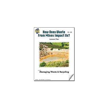 On The Mark Press How Does Waste From Mines Impact Us? Lesson Plan Science Workbook, Grade 5 - Grade 8 [eBook]