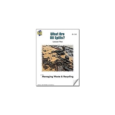 On The Mark Press What Are Oil Spills? Lesson Plan Science Workbook, Grade 5 - Grade 8 [eBook]