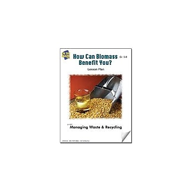 On The Mark Press How Can Biomass Benefit You? Lesson Plan Science Workbook, Grade 5 - Grade 8 [eBook]