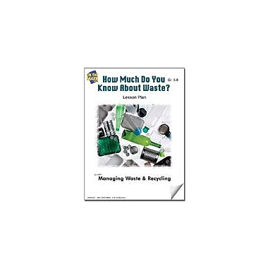 On The Mark Press How Much Do You Know About Waste? Lesson Plan Science Workbook, Grade 5 - Grade 8 [eBook]