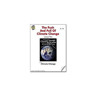 On The Mark Press The Push and Pull of Climate Change Lesson Plan Science Workbook, Grade 5 - Grade 8 [eBook]