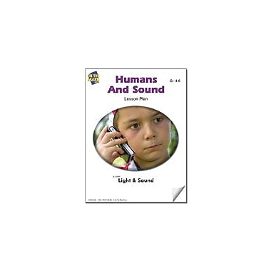 On The Mark Press Humans and Sound Lesson Plan Science Workbook, Grade 4 - Grade 6 [eBook]