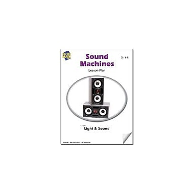 On The Mark Press Sound Machines Lesson Plan Science Workbook, Grade 4 - Grade 6 [eBook]