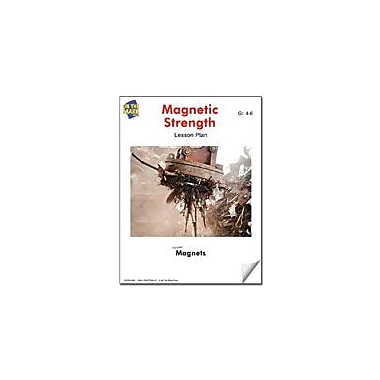 On The Mark Press Magnet Strength Lesson Plan Science Workbook, Grade 4 - Grade 6 [eBook]
