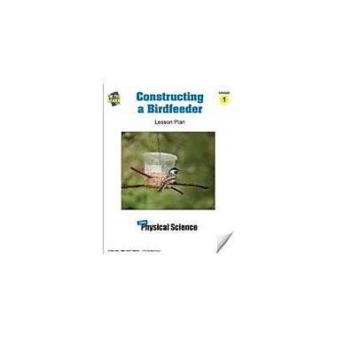 On The Mark Press Constructing A Birdfeeder Lesson Plan Science Workbook, Grade 1 [eBook]