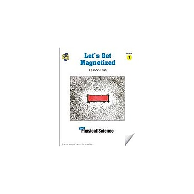 On The Mark Press Let's Get Magnetized Lesson Plan Science Workbook, Grade 1 [eBook]