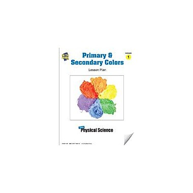 On The Mark Press Primary and Secondary Colors Lesson Plan Science Workbook, Grade 1 [eBook]