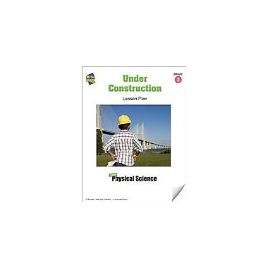 On The Mark Press Under Construction Lesson Plan Science Workbook, Grade 3 [eBook]