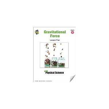 On The Mark Press Gravitational Force Lesson Plan Science Workbook, Grade 3 [eBook]