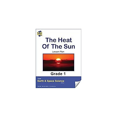 On The Mark Press The Heat of the Sun Gr. 1 Science Workbook, Grade 1 [eBook]