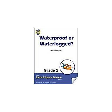 On The Mark Press Waterproof or Waterlogged? Gr. 2 Science Workbook, Grade 2 [eBook]
