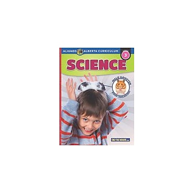 On The Mark Press Grade 3 Science, Aligned to Alberta Curriculum Science Workbook, Grade 3 [eBook]