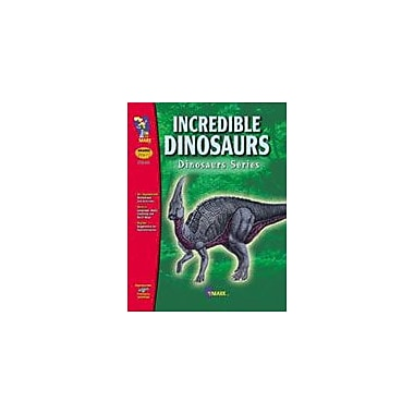 On The Mark Press Incredible Dinosaurs Science Workbook, Preschool - Grade 1 [eBook]
