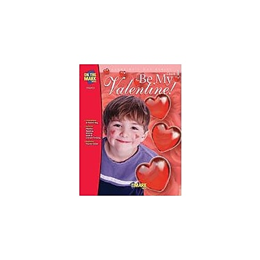 On The Mark Press Be My Valentine Other Workbook, Grade 1 [eBook]