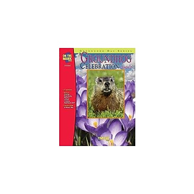 On The Mark Press Groundhog Celebration Other Workbook, Grade 2 [eBook]
