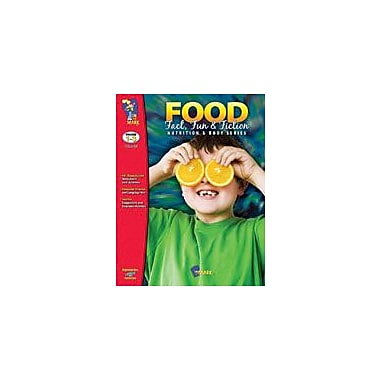 On The Mark Press Food: Fact, Fun and Fiction Science Workbook, Grade 1 - Grade 3 [eBook]