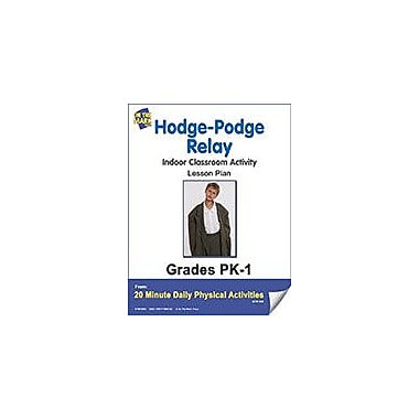 On The Mark Press Hodge Podge Relay Lesson Plan Physical Education Workbook, Kindergarten - Grade 8 [eBook]