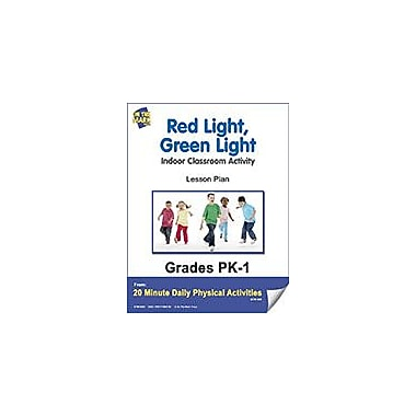 On The Mark Press Red Light, Green Light Lesson Plan Physical Education Workbook, Kindergarten - Grade 8 [eBook]