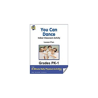 On The Mark Press You Can Dance Lesson Plan Physical Education Workbook, Kindergarten - Grade 8 [eBook]