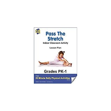 On The Mark Press Pass the Stretch Lesson Plan Physical Education Workbook, Kindergarten - Grade 8 [eBook]