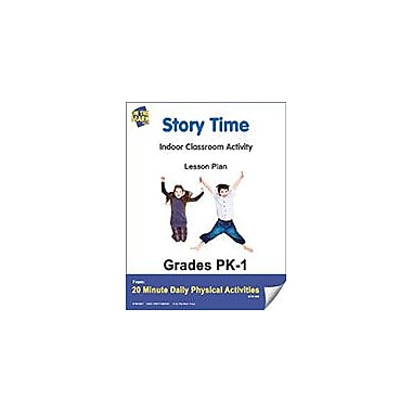 On The Mark Press Story Time Lesson Plan Physical Education Workbook, Kindergarten - Grade 8 [eBook]
