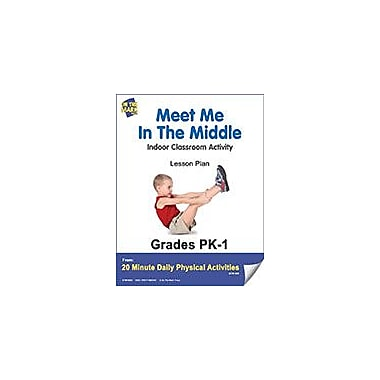 On The Mark Press Meet Me In the Middle Lesson Plan Physical Education Workbook, Kindergarten - Grade 8 [eBook]