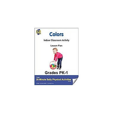 On The Mark Press Colors Lesson Plan Physical Education Workbook, Kindergarten - Grade 8 [eBook]