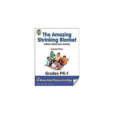 On The Mark Press The Amazing Shrinking Blanket Lesson Plan Physical Education Workbook, Kindergarten - Grade 8 [eBook]