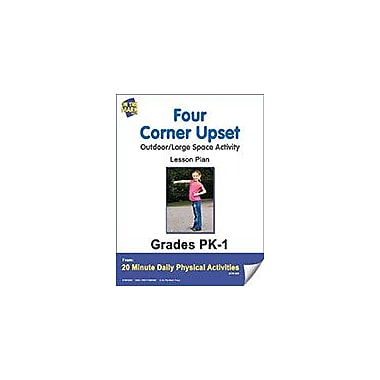 On The Mark Press Four Corner Upset Lesson Plan Physical Education Workbook, Kindergarten - Grade 8 [eBook]