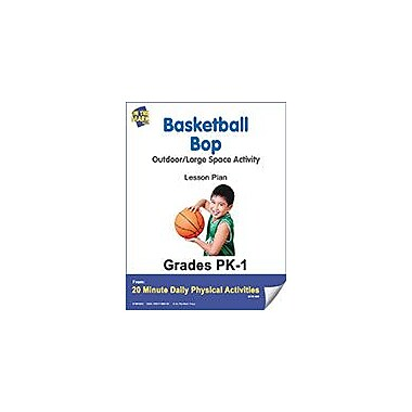 On The Mark Press Basketball Bop Lesson Plan Physical Education Workbook, Kindergarten - Grade 8 [eBook]