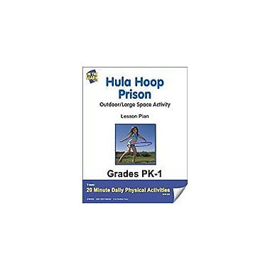 On The Mark Press Hula Hoop Prison Lesson Plan Physical Education Workbook, Kindergarten - Grade 8 [eBook]