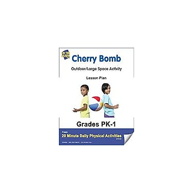 On The Mark Press Cherry Bomb Lesson Plan Physical Education Workbook, Kindergarten - Grade 8 [eBook]