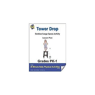 On The Mark Press Tower Drop Lesson Plan Physical Education Workbook, Kindergarten - Grade 8 [eBook]