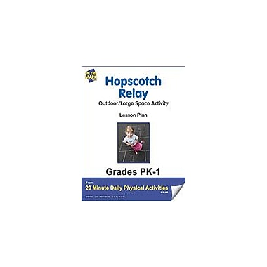 On The Mark Press Hopscotch Relay Lesson Plan Physical Education Workbook, Kindergarten - Grade 8 [eBook]