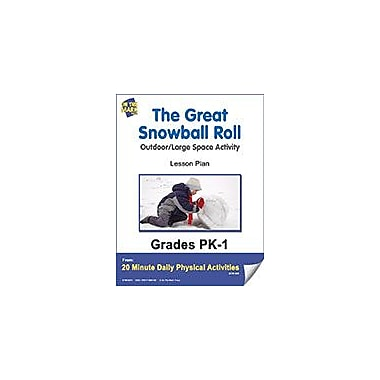 On The Mark Press The Great Snowball Roll Lesson Plan Physical Education Workbook, Kindergarten - Grade 8 [eBook]