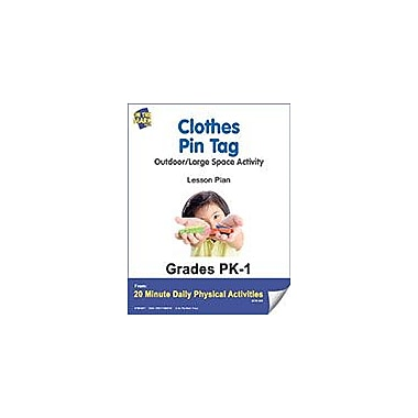 On The Mark Press Clothes Pin Tag Lesson Plan Physical Education Workbook, Kindergarten - Grade 8 [eBook]